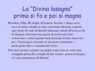 """La """"Divina lasagna"""" prima si fa e poi si magna"""