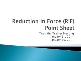 Reduction in Force (RIF) Point Sheet