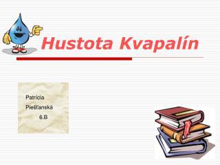 Hustota Kvapalín