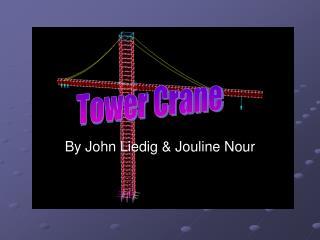 By John Liedig & Jouline Nour