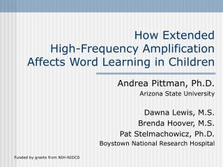 How Extended  High-Frequency Amplification Affects Word Learning in Children