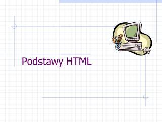 Podstawy HTML