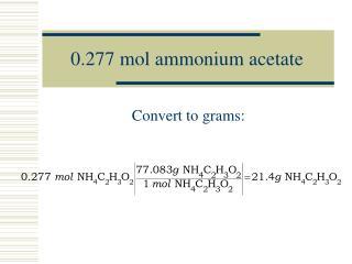 0.277 mol ammonium acetate