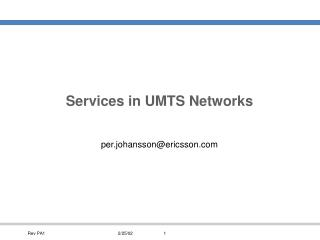 Services in UMTS Networks
