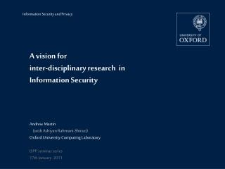 A vision for  inter-disciplinary  research   in  Information  Security