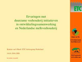 Katrien van't Hooft ETC Adviesgroep Nederland 18-01-2010, DIO