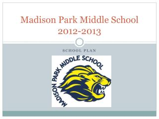 Madison Park Middle School  2012-2013