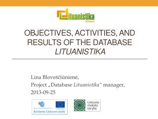 Objectives, activities, and results of the database  Lituanistika