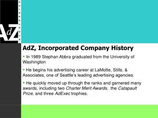 AdZ, Incorporated Company History