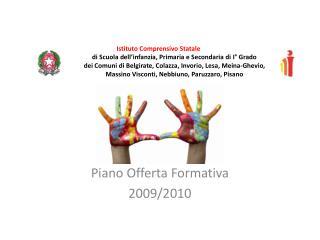 Piano Offerta Formativa 2009/2010