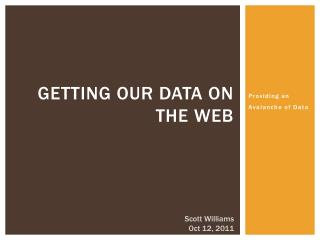 Getting our data on the web