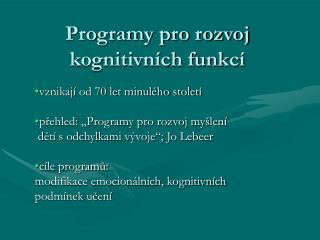 Programy pro rozvoj kognitivních funkcí