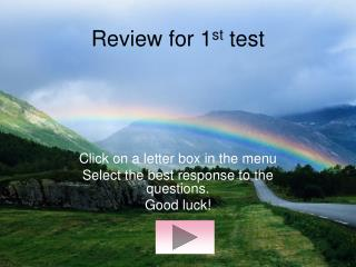 Review for 1 st  test