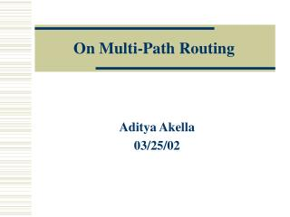 On Multi-Path Routing