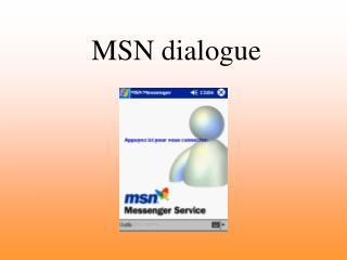 MSN dialogue
