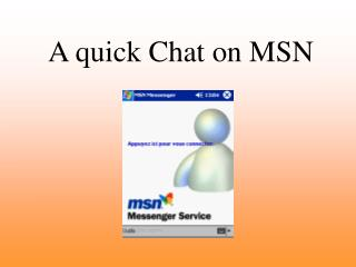 A quick Chat on MSN
