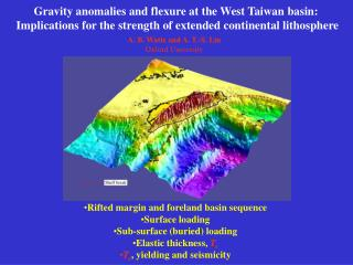 Gravity anomalies and flexure at the West Taiwan basin: