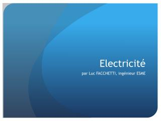 Electricité
