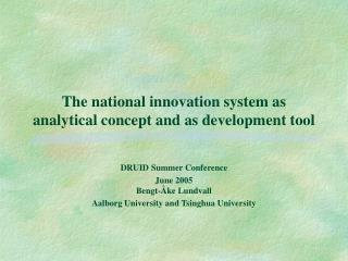 The national innovation system as analytical concept and as development tool