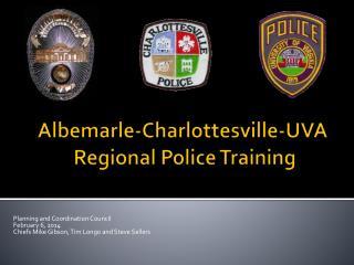 Albemarle-Charlottesville-UVA  Regional Police Training