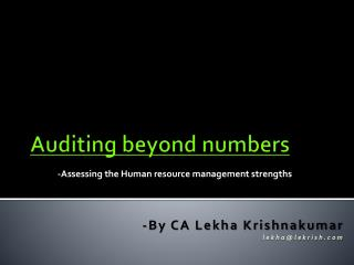 Auditing beyond  numbers