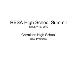 RESA High School Summit January 13, 2010