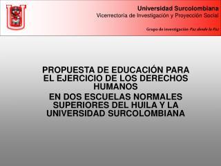 PROPUESTA DE EDUCACIÓN PARA EL EJERCICIO DE LOS DERECHOS HUMANOS