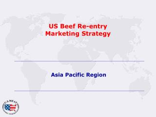 US Beef Re-entry Marketing Strategy