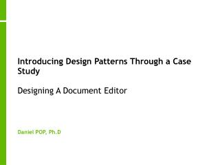 Introducing Design Patterns Through a Case Study Designing A Document Editor