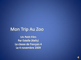 Mon Trip Au Zoo