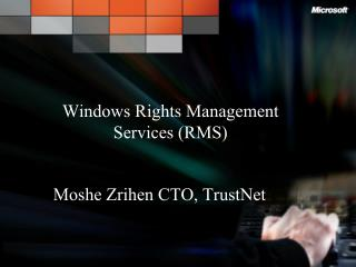 Windows Rights Management Services RMS