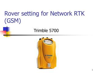 Rover setting for Network RTK GSM