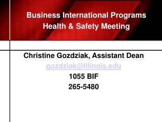 Business International Programs Health & Safety Meeting