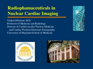 Radiophamaceuticals in Nuclear Cardiac Imaging