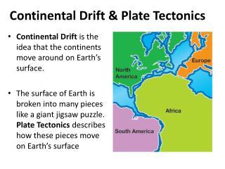 Continental Drift & Plate Tectonics