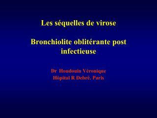 Bronchiolite Oblitérante