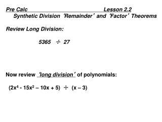 Pre  Calc                                                    Lesson 2.2