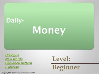 Daily- Money