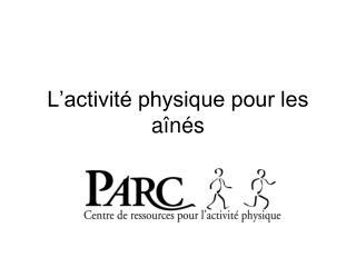 L'activité physique pour les aînés