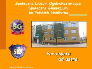 Społeczne Liceum Ogólnokształcące Społeczne Gimnazjum  im.Polskich Noblistów