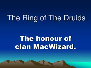 The Ring of The Druids