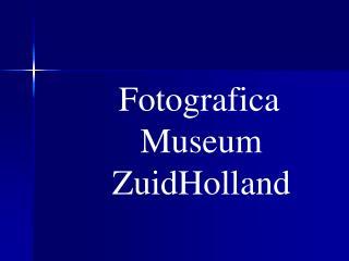 Fotografica  Museum  ZuidHolland