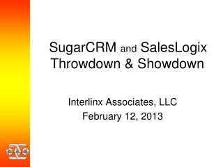 SugarCRM  and SalesLogix    Throwdown  & Showdown