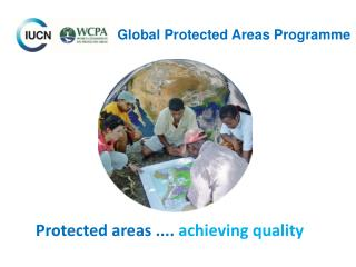 Protected areas ....  achieving quality