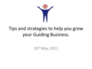 Tips and strategies to help you grow your Guiding Business.