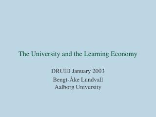 The University and the  Learning Economy
