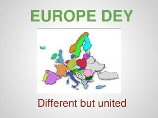 EUROPE DEY