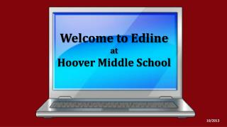 Welcome to  Edline a t Hoover Middle School