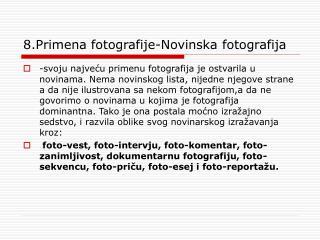 8.Primena fotografije-Novinska fotografija