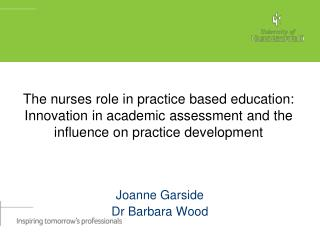 Joanne Garside  Dr Barbara Wood